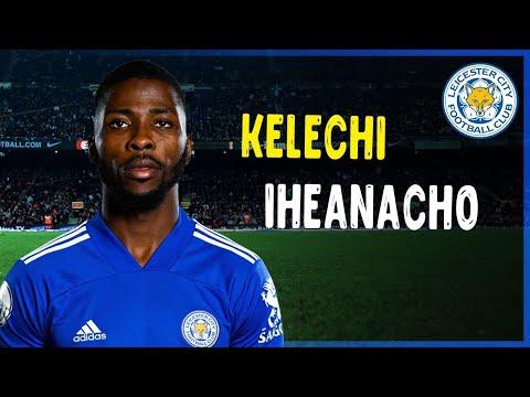 Kelechi Iheanacho  Impressive Goals  Assists & Skills 2020/21