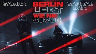 SAMRA & CAPITAL BRA - BERLIN LEBT 2  (Prod. by Beatzarre & Djorkaeff)