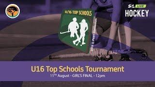 Girls Final Top Schools U16 Hockey Tournament, 11th Aug 2019