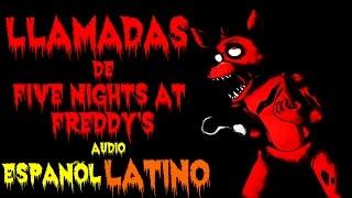 Las Llamadas de Five Nights At Freddy's Audio En Español Latino   fnaf