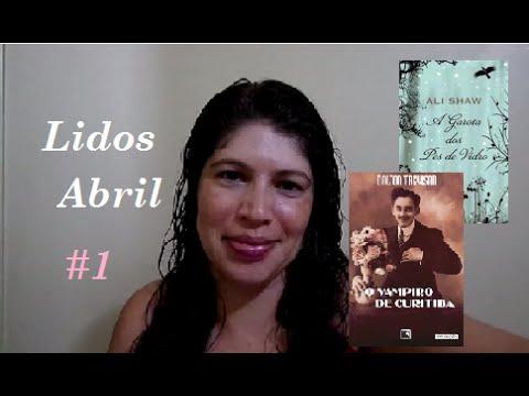 Livros lidos: A garota dos pés de vidro (Ali Shaw) + O vampiro de Curitiba (Dalton Trevisan)