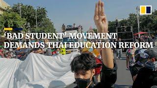 Thai pupils in 'Bad Student' movement demand education reform