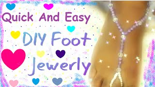 Quick And Easy DIY Foot Jewelry #DIY #jewelry