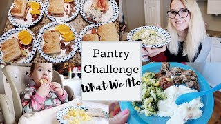 WEEK 1 EVERYTHING WE ATE ON THE PANTRY CHALLENGE