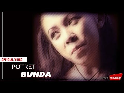 Potret - Bunda | Official Video