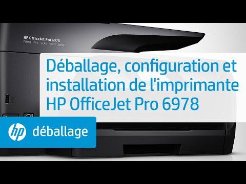Déballage, configuration et installation de l'imprimante HP OfficeJet Pro 6978