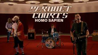 "Parquet Courts – ""Homo Sapien"""