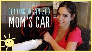 TIPS | GETTING ORGANIZED: MOM'S CAR