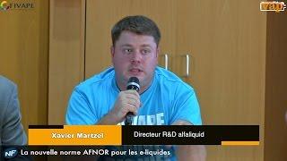 Xavier Martzel : La nouvelle norme AFNOR pour les e-liquides