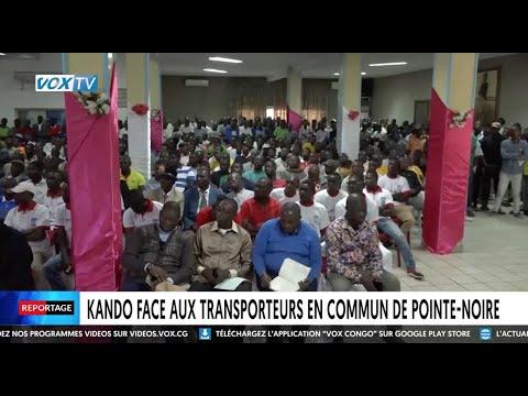 Kando Face aux transporteurs en commun de Pointe Noire Kando Face aux transporteurs en commun de Pointe Noire