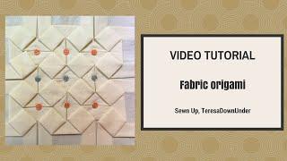 Fabric Origami Tutorial