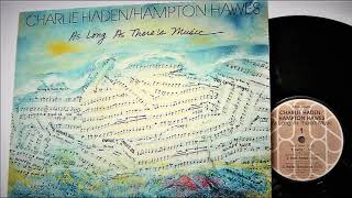 Charlie Haden and Hampton Hawes – This is Called Love
