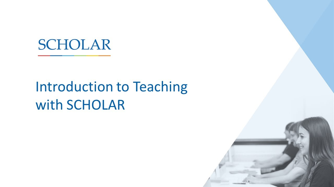 Introduction to Teaching with SCHOLAR