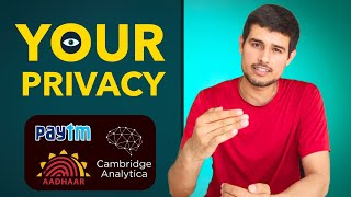 Why is your Privacy & Data so Important?   Dhruv Rathee explains Cambridge Analytica, PayTM, Aadhaar
