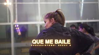 QUE ME BAILE | BECKY G Y CHOCQUIBTOWN | COREOGRAFÍA VALERIA GONZÁLEZ