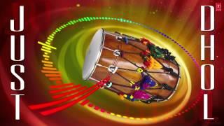Just Dhol By D. J. Moody | Punjabi Dhol Instrumental Video Song | Just Dhool