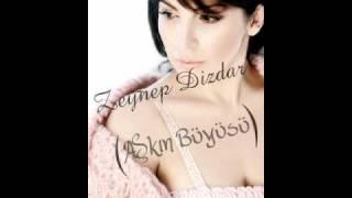 DJ AaRiKaN Ws. Zeynep Dizdar - Askin Buyusu (REMIX)