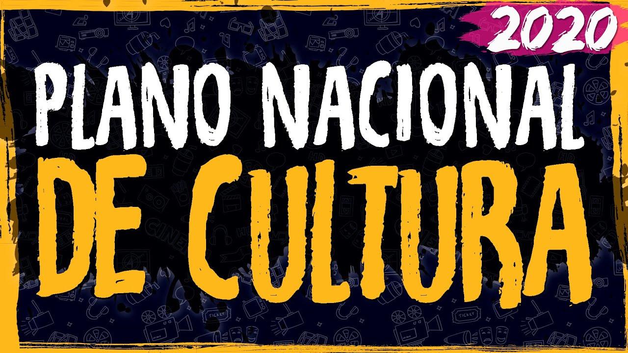 Plano Nacional de Cultura – 2020