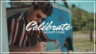 Miki Núñez   Celébrate | Nightcore  Lyrics