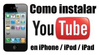 Como instalar YouTube en iPhone / iPod / iPad
