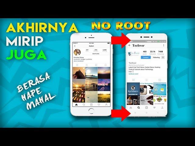 (Update New Version) MANTAAP, Ini Dia!!! Cara ubah Tampilan Instagram Android jadi Kayak IOS/Iphone