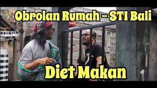 """Diet """"OR"""" STI Bali"""