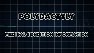 Polydactyly (Medical Condition)