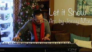 Let it Snow - Christmas Piano by Jonny May