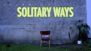 Andrew Applepie & LUI HILL - Solitary Ways (Official Lyric Video)