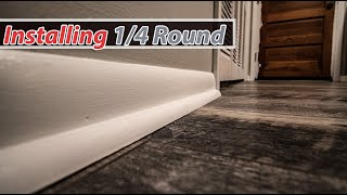 Installing 1/4 Round (SHOE) along the Base board