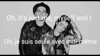 G-Easy x Bebe Rexha - Me, Myself & I ( traduction fr )