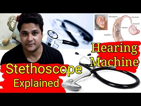 Hearing machine And Stethoscope's Working| Explained in hindi
