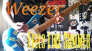 Weezer - Feels Like Summer Guitar Cover