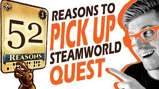 Looking For 52 Reasons To Pick Up SteamWorld Quest!