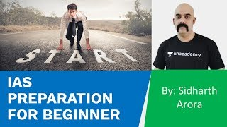IAS Preparation For Beginners | UPSC CSE/IAS 2020/2021/2022 | Sidharth Arora - Download this Video in MP3, M4A, WEBM, MP4, 3GP