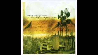 Break the silence - Near Life Experience Full Album 2004
