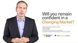 Will You Remain Confident In A Changing Market?