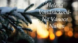 Helena Vondráčková - Na Vánoce k našim