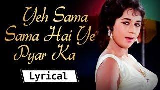 Lyrical: Yeh Sama, Sama Hai Ye Pyar Ka - YouTube