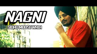 Latest Song Nagni | Sidhu Moose Wala Ft. Banka | Deep Jandu | JS Music Records | Sukh Sanghera