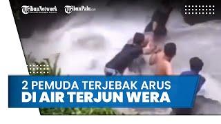 Detik-detik Sekelompok Pemuda Selamatkan Temannya di Air Terjun Wera