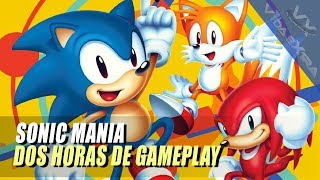 Sonic Mania: dos horas de Gameplay