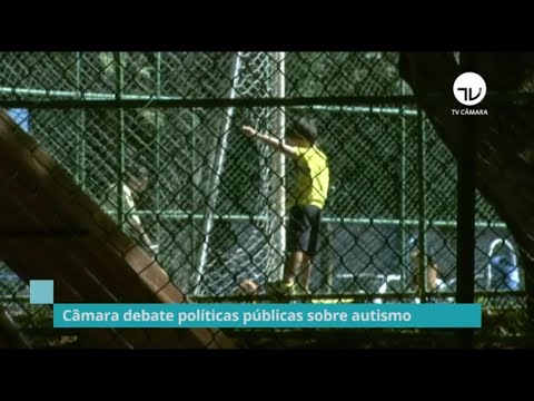 Câmara debate políticas públicas sobre autismo - 11/11/19