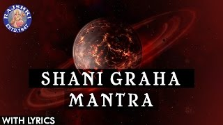 Shani Graha Mantra 108 Times With Lyrics
