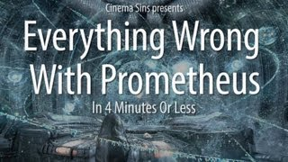 Everything Wrong With Prometheus In 4 Minutes Or Less