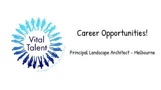 Principal Landscape Architect Opportunity - Melbourne