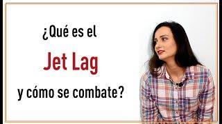 ✈ Jet Lag que es ✈ porque lo sufrimos ✈ TIPS para superarlo ✈