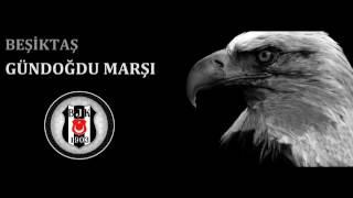 Beşiktaş Gündoğdu Marşı -efsane Dinle