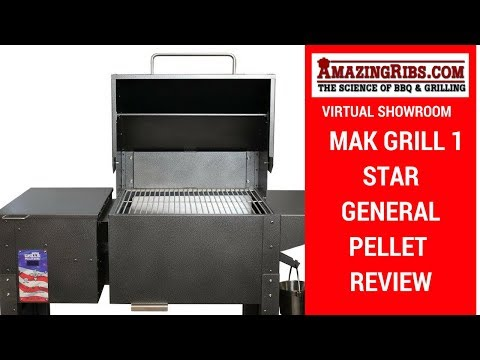A Must Watch MAK Grill 1 Star General Pellet Grill Review