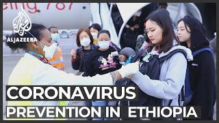 Coronavirus Outbreak: Ethiopia Steps Up Prevention Measures